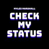 Check My Status de Myles Marshall