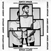 Empty Space (Remix) by James Arthur