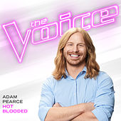 Hot Blooded (The Voice Performance) de Adam Pearce