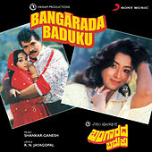 Bangarada Baduku (Original Motion Picture Soundtrack) de Shankar-Ganesh