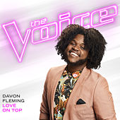 Love On Top (The Voice Performance) by Davon Fleming