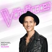 Sugar (The Voice Performance) von Michael Kight