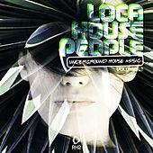 Loca House People, Vol. 33 by Various Artists