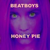 Honey Pie by Beat Boys
