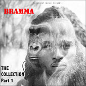 Bramma: The Collection, Pt. 1 by Bramma
