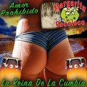La Reina De La Cumbia Amor Prohibido de Margarita