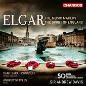 Elgar: The Music Makers, Op. 69 & The Spirit of England, Op. 80 by Various Artists
