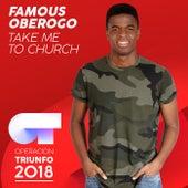 Take Me To Church (Operación Triunfo 2018) de Famous Oberogo