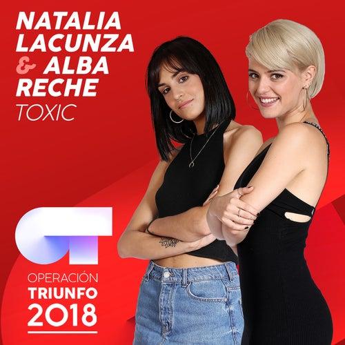 Toxic (Operación Triunfo 2018) by Natalia Lacunza
