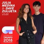 Vivir (Operación Triunfo 2018) de Julia Medina