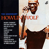The Legendary Howlin' Wolf di Howlin' Wolf