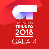OT Gala 4 (Operación Triunfo 2018) by Various Artists