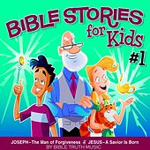 Bible Stories for Kids #1 by Bible Truth Music