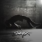 Another Brick in the Wall (A Swarm Nightmare) by Swarm