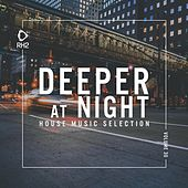 Deeper at Night, Vol. 30 von Various Artists