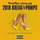 2018 Break Ya Pumps (feat. Stunna Girl) von Philthy Rich