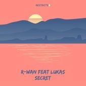 Secret by R. Wan