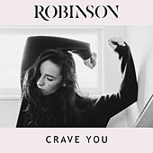 Crave You by Robinson