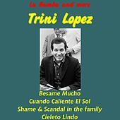 La Bamba and More de Trini Lopez