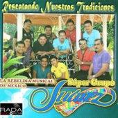Rescatando Nuestras Tradiciones by Super Grupo Juárez