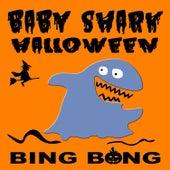 Baby Shark Halloween von Bing Bong