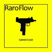 Raro Flow de Gabriel Crash