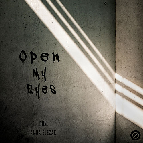 Open My Eyes by EMPOWER Slave to None