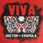 Viva Doctor Krápula by Doctor Krapula