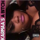 Karmaa's a Bitch - EP de Karmaa