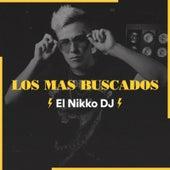 Los Mas Buscados de El Nikko DJ