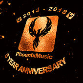 Phoenix Music 5 Year Anniversary by Various Artists