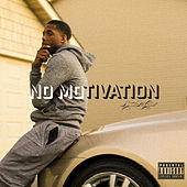 No Motivation by Legend McCall