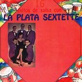 16 Éxitos de Salsa de La Plata Sextette