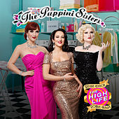 The High Life (Deluxe Edition) de The Puppini Sisters