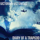 Diary Of A TrapGod de Various Artists