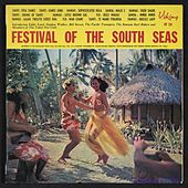 Festival of the South Seas by Various Artists