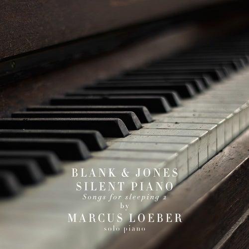 Silent Piano (Songs for Sleeping) 2 von Blank & Jones