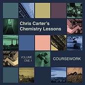 Chemistry Lessons Vol. 1.1 - Coursework by Chris Carter