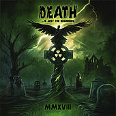 Death ...Is Just the Beginning, MMXVIII de Various Artists
