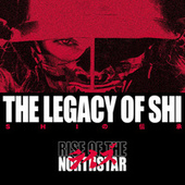 The Legacy of Shi van Rise Of The Northstar