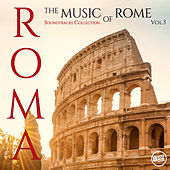 Roma - The Music of Rome (Soundtracks Collection) Vol.5 von Various Artists