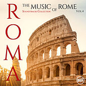 Roma - The Music of Rome (Soundtracks Collection) Vol.4 von Various Artists