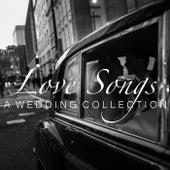 Love Songs A Wedding Collection de Various Artists