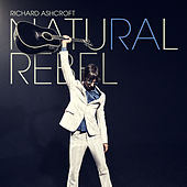 Natural Rebel by Richard Ashcroft