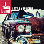 Letra y música (2000/2018) by J. Teixi Band
