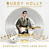 Everyday / True Love Ways van Buddy Holly