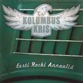 Eesti Rocki Annaalid by Kolumbus Kris