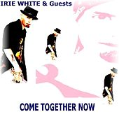 Come Together Now de Various Artists