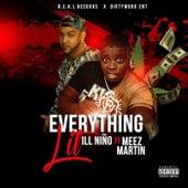 Everything Lit (feat. Meez Martin) de Ill Nino