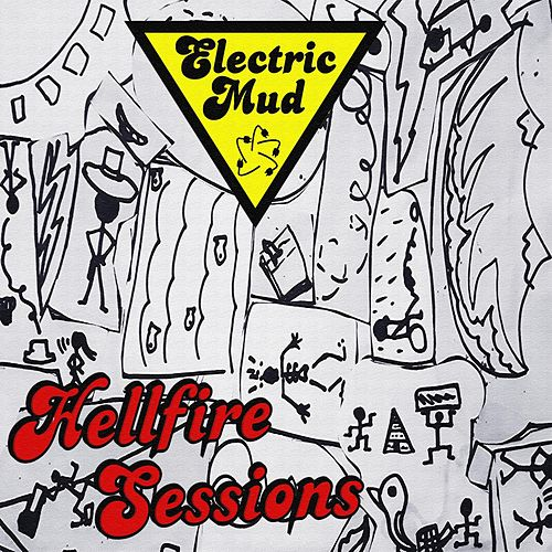 Hellfire Sessions von Electric Mud